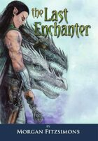 Last Enchanter 2nd edition