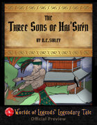 Worlde of Legends™ Legendary Tales #1:The Three Sons of Hai'Shýn
