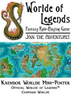 Worlde of Legends™ Kaendor™ Worlde Map