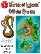 Worlde of Legends™ Campaign Worlde - Kaendor Mini-Atlas