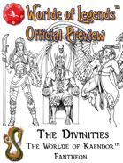 Worlde of Legends™ Campaign Worlde - Kaendor Pantheon