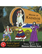 MP3: Music of Kaendor 13 - Dárek Wolré San - Dwarven Working Song