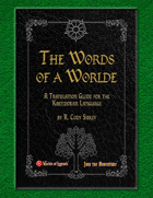 A Worlde of Words - A Translation Guide for the Kaendoran Language