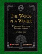 A Worlde of Words - A Translation Guide for the Kaendoran Language