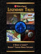 Worlde of Legends™ Legendary Tales of Kaendor (Tales 1 - 5)