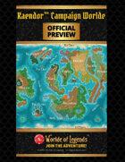 Worlde of Legends™ PREVIEW: Kaendor™ Campaign Worlde