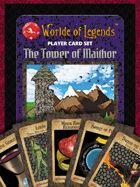 Worlde of Legends™ PLAYER CARDS: Set 001-020 - Tower of Maithor