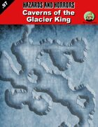 Caverns of the Glacier King