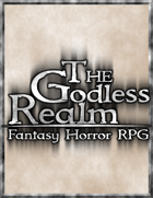 The Godless Realm - Fantasy Horror RPG