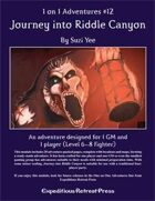 1 on 1 Adventures #12: Journey Into Riddle Canyon for Fantasy Grounds