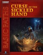 Basic Paths: Curse of the Sickled Hand for Fantasy Grounds (PFRPG Compatible)