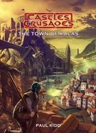 Castles & Crusades: The Town of Kalas for Fantasy Grounds