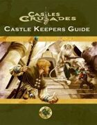 Castles & Crusades: Castle Keeper's Guide for Fantasy Grounds