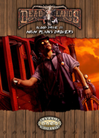 Deadlands Reloaded: Blood Drive 2: High Plains Drover for Fantasy Grounds