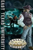 Savage Worlds - ETU: East Texas University for Fantasy Grounds II