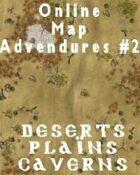 Online Map Adventures #2 - Plains, Deserts, & Caverns