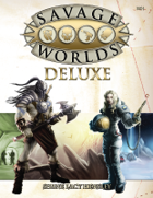 Savage Worlds Deluxe Ruleset v3.4.1 for Fantasy Grounds II