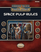 Daring Tales of the Space Lanes - Space Pulp Rules for Fantasy Grounds II