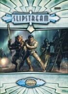 Slipstream - Savage Worlds Setting for Fantasy Grounds II
