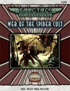 Daring Tales of Adventure #02 - Web of the Spider Cult - Fantasy Grounds II Adventure Module