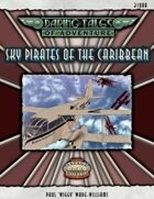 Daring Tales of Adventure #05 - Sky Pirates of the Caribbean - Fantasy Grounds II Adventure Module