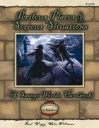 Savage Worlds: Perilous Places & Serious Situations for Fantasy Grounds II