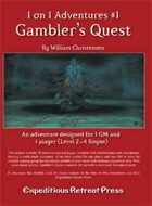 1 on 1 Adventures #1: Gambler's Quest for Fantasy Grounds