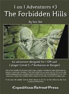 1 on 1 Adventures #3: Forbidden Hills for Fantasy Grounds