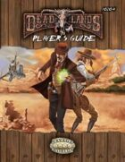 Savage Worlds Setting: Deadlands Reloaded Players Guide for Fantasy Grounds