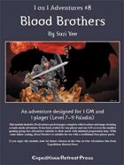 1 on 1 Adventures #8: Blood Brothers for Fantasy Grounds