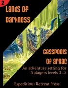 4E Lands of Darkness #2: Cesspools of Arnac for Fantasy Grounds