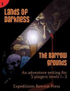 4E Lands of Darkness #1: The Barrow Grounds for the Fantasy Grounds VTT