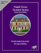 Tangible Taverns: The Bull & The Bear (System Neutral)