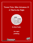 Tavern Tales - Mini Adventure #1: A Thief in the Night (PFRPG)