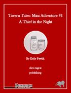 Tavern Tales - Mini Adventure #1: A Thief in the Night (PFRPG)