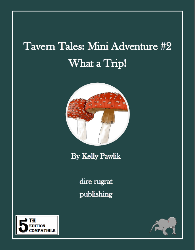 Tavern Tales - Mini Adventure #2: What a Trip! (5e)