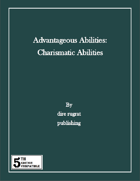Advantageous Abilities: Charismatic Abilities (5e)