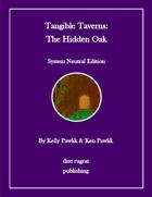 Tangible Taverns: The Hidden Oak (system neutral)
