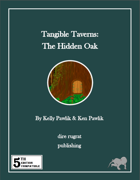 Tangible Taverns: The Hidden Oak (5e)