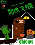Trick 'r Pete