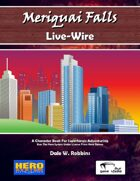 Meriquai Falls - Live-Wire