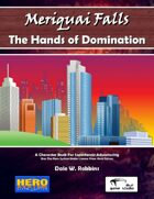 Meriquai Falls - The Hands of Domination