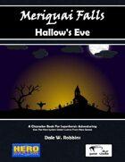 Meriquai Falls - Hallow's Eve