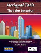 Meriquai Falls - The Solar Succubus