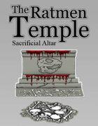 Ratmen Sacrificial Altar
