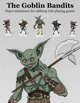 The Goblin Bandits | Paper Miniatures for Tabletop RPGs