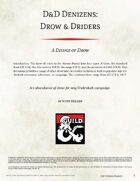 D&D Denizens: Drow & Driders