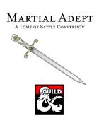 Martial Adept Class