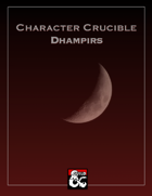 Character Crucible: Dhampirs (A Race for 5E)