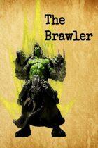 Class: The Brawler